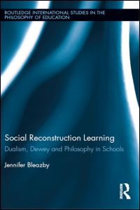 Social Reconstruction Learning Jennifer Bleazby, Social Reconstruction Learning